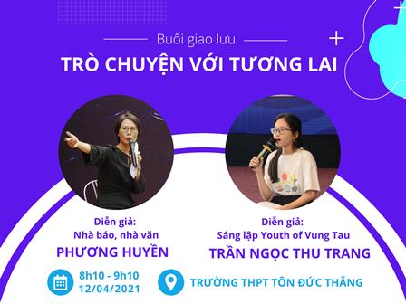 """Về Tổ chức buổi giao lưu """"Trò chuyện với tương lai"""" với diễn giả, nhà báo, nhà văn Phương Huyền vào sáng ngày 12/4/2021 (thứ 2)"""